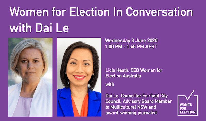 Women for Election In Conversation with Dai Le ::  3 June 2020