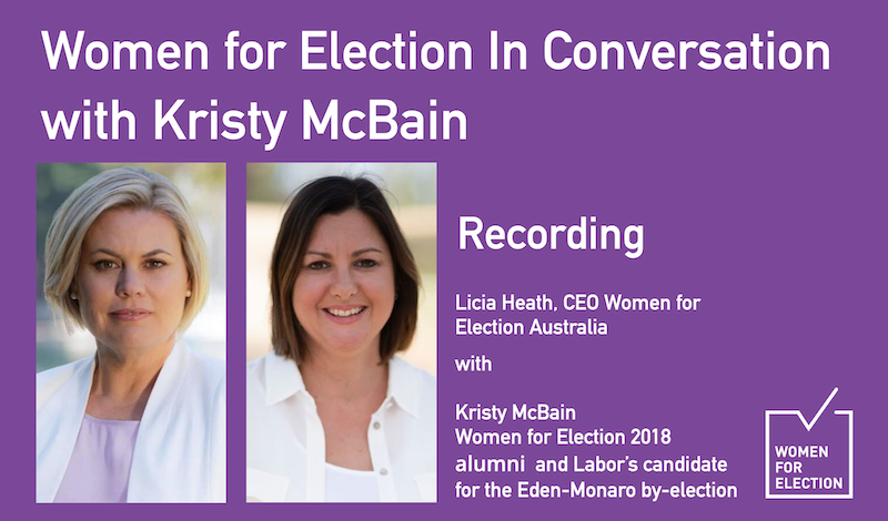Women for Election In Conversation: Kristy McBain, Labor Candidate Eden-Monaro by-election :: Recording