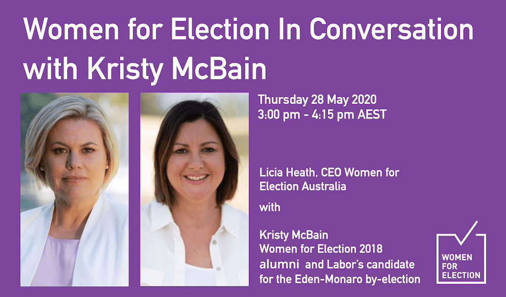 Women for Election In Conversation: Kristy McBain ::  28 May 2020