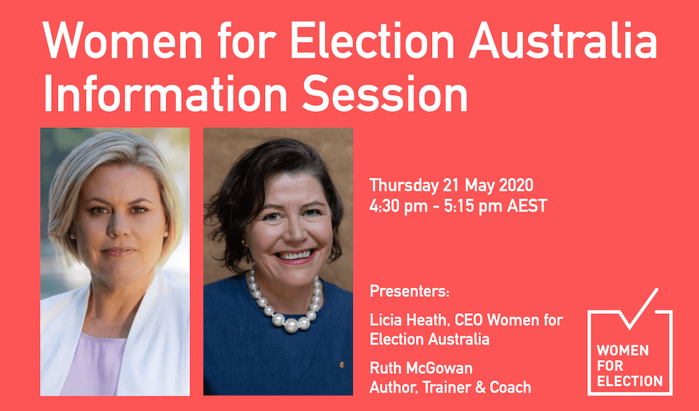 Women for Election Information Session ::  21 May 2020