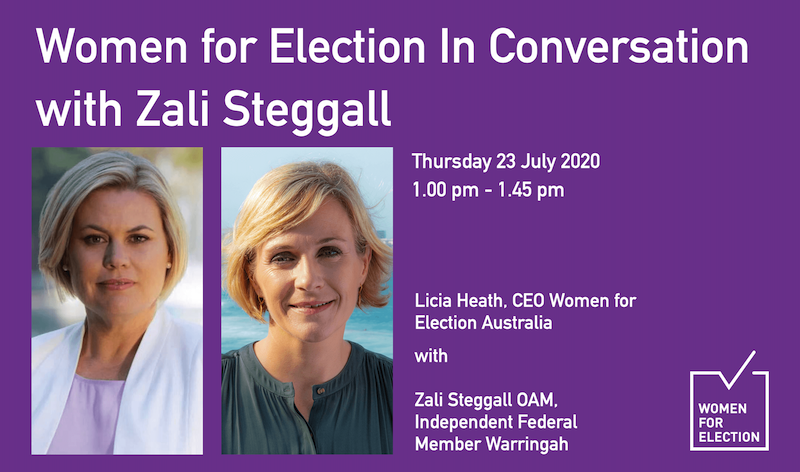 Women for Election In Conversation with Zali Steggall ::  23 July 2020