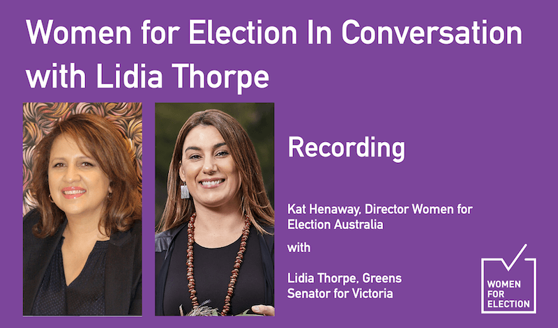 Women for Election In Conversation with Lidia Thorpe :: Recording