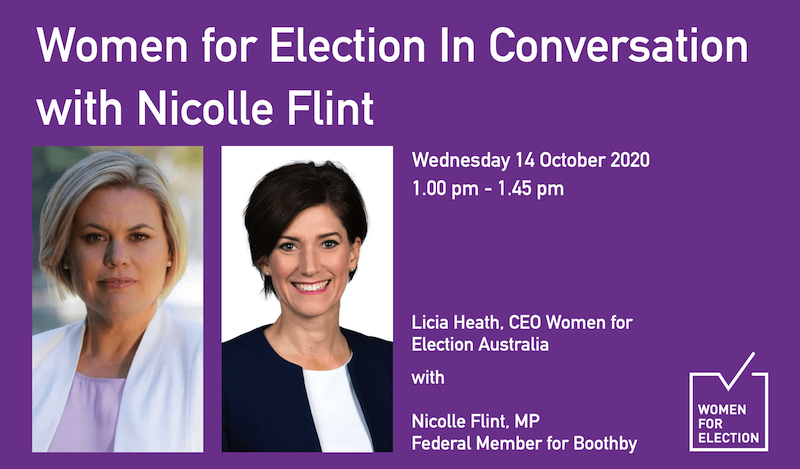 Women for Election In Conversation with Nicolle Flint :: 14 October 2020