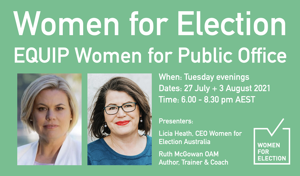 EQUIP Women for Public Office | National Online Program :: Tuesday Evenings 27 July + 3 August 2021