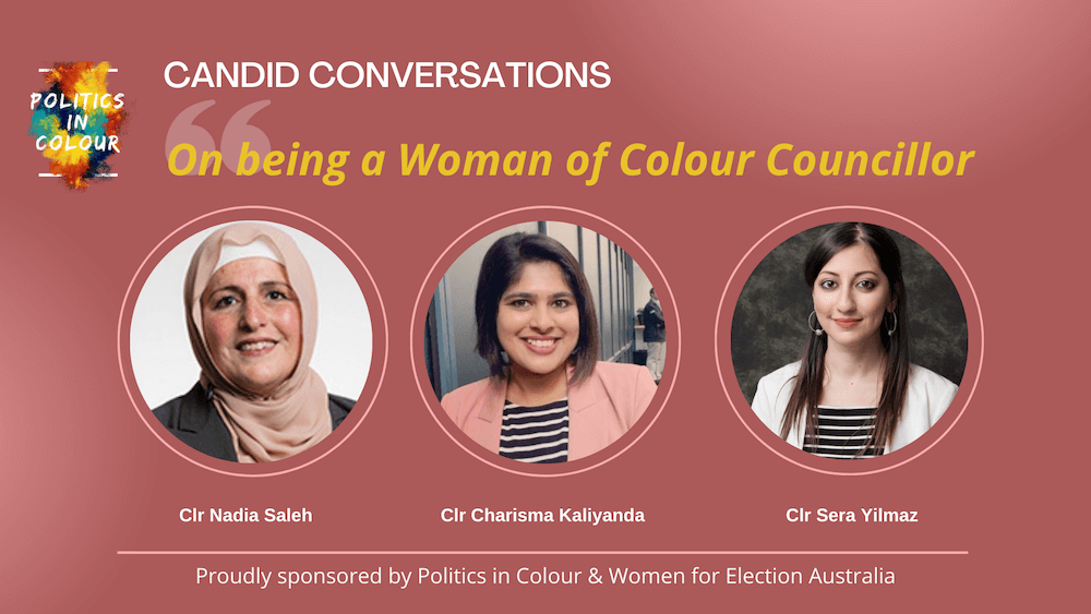 Politics in Colour: Candid Conversations with Women of Colour Councillors :: Wednesday 11 August 2021